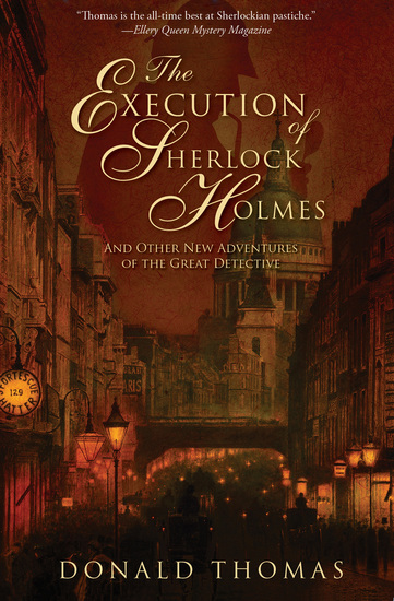 The Execution of Sherlock Holmes - And Other New Adventures of the Great Detective - cover