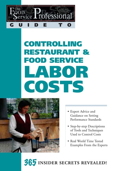 The Food Service Professional Guide to Controlling Restaurant & Food Service Labor Costs - cover