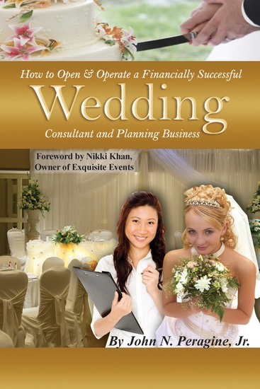 How to Open & Operate a Financially Successful Wedding Consultant & Planning Business - cover