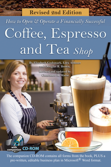 How to Open a Financially Successful Coffee Espresso & Tea Shop - REVISED 2ND EDITION - cover