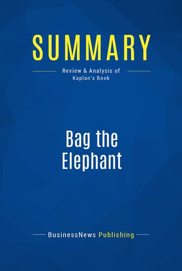 bag the elephant kaplan steve