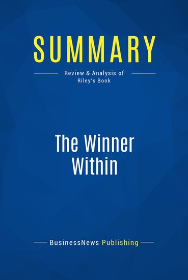 Summary : The Winner Within - Pat Riley - A Life Plan For Team Players - cover