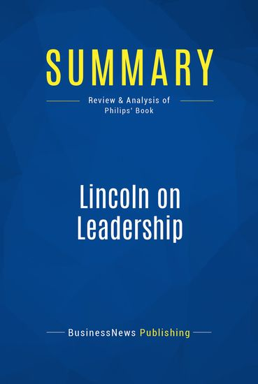 lincoln leadership essay