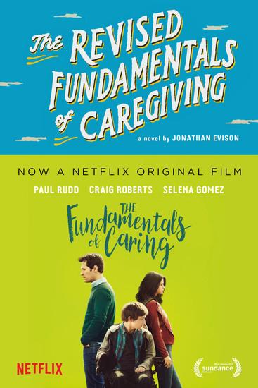 The Revised Fundamentals of Caregiving - A Novel - cover