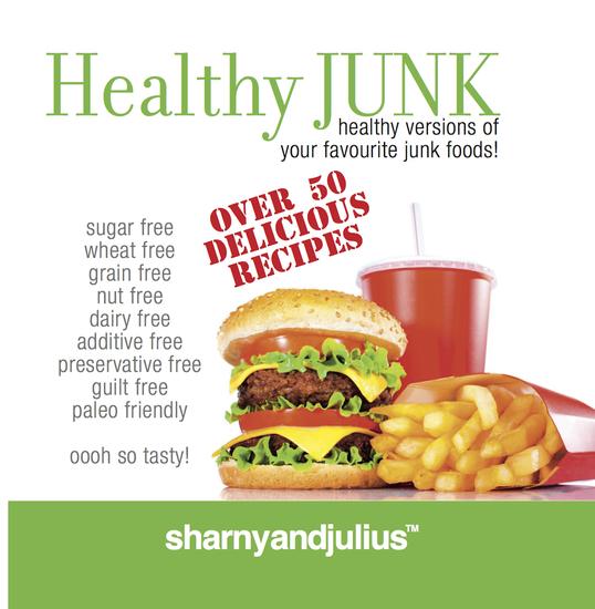 Healthy junk healthy versions of your favourite junk foods read healthy junk healthy versions of your favourite junk foods cover forumfinder Gallery
