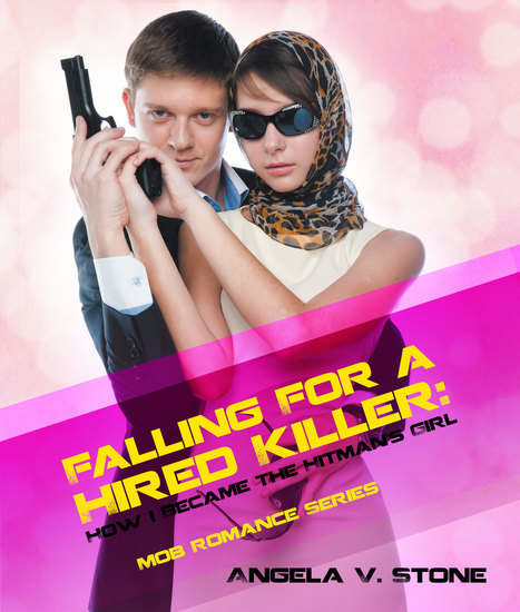 Falling For a Hired Killer - How I Became the Hitman's Girl - cover