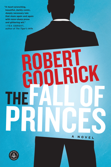 The Fall of Princes - A Novel - cover