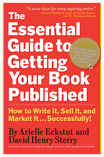 The Essential Guide to Getting Your Book Published - How to Write It Sell It and Market It Successfully - cover
