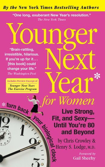 Younger Next Year for Women - Live Strong Fit and Sexy—Until You're 80 and Beyond - cover