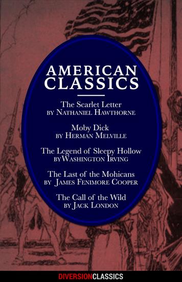 American Classics (Omnibus Edition) (Diversion Classics) - cover