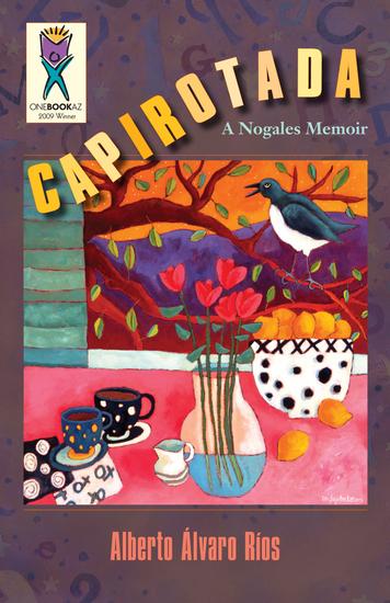 Capirotada - A Nogales Memoir - cover