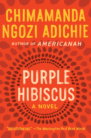 Purple Hibiscus - A Novel - cover