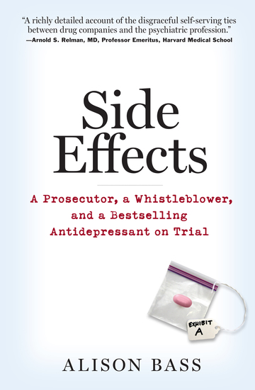 Side Effects - A Prosecutor a Whistleblower and a Bestselling Antidepressant on Trial - cover