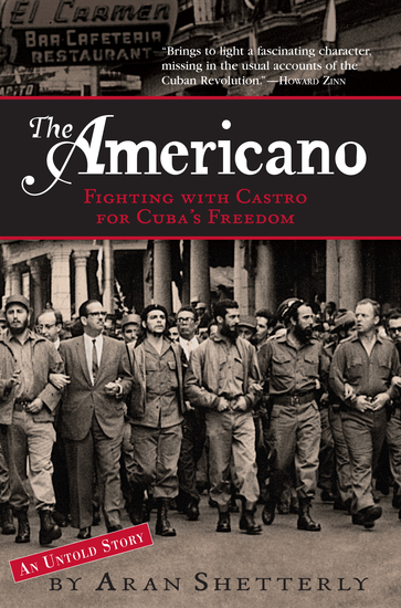The Americano - Fighting with Castro for Cuba's Freedom - cover