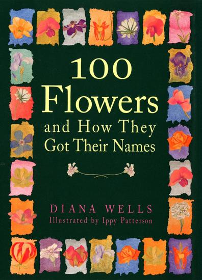 100 Flowers and How They Got Their Names - cover