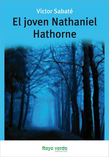 El joven Nathaniel Hathorne - cover