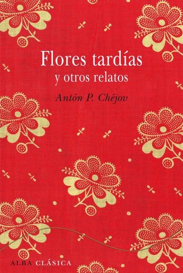 Flores tardías y otros relatos - cover