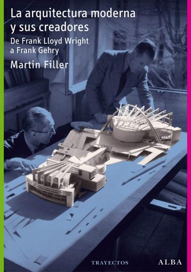 La arquitectura moderna y sus creadores - cover