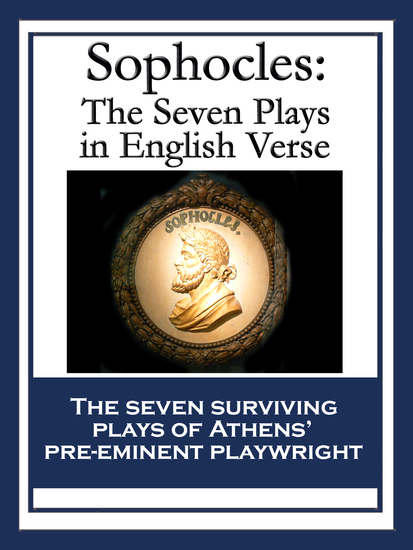 Sophocles - The Seven Plays in English Verse - cover
