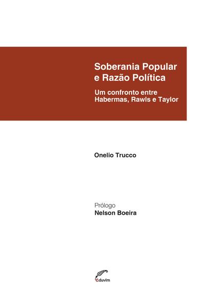 Soberania Popular e Razão Política - Um confronto entre Habermas, Rawls e Taylor - cover