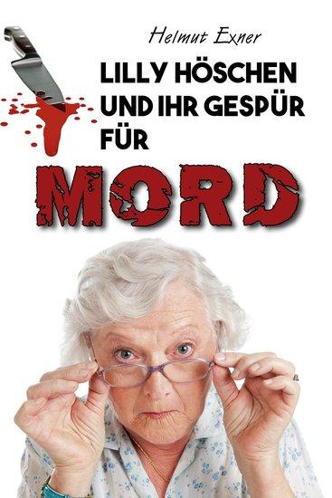 Lilly Höschen und ihr Gespür für Mord - cover