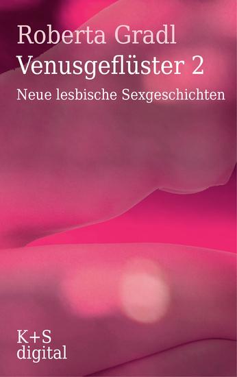 Venusgeflüster 2 - Neue lesbische Sexgeschichten - cover