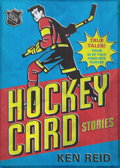 Hockey Card Stories - True Tales from Your Favourite Players - cover