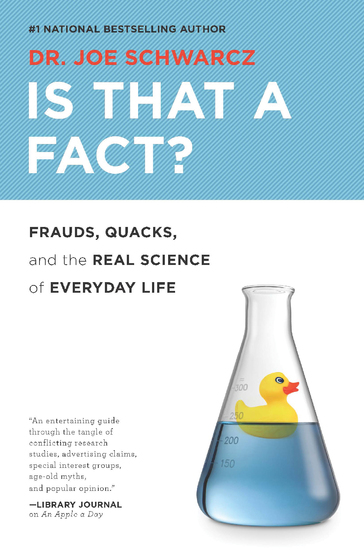 Is That a Fact? - Frauds Quacks and the Real Science of Everyday Life - cover