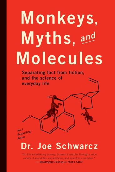 Monkeys Myths and Molecules - Separating Fact from Fiction in the Science of Everyday Life - cover