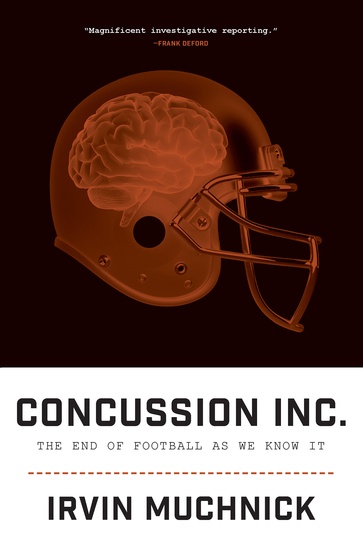 Concussion Inc - The End of Football As We Know It - cover