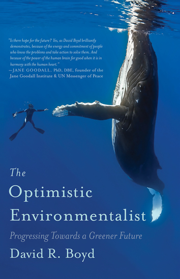 The Optimistic Environmentalist - Progressing Toward a Greener Future - cover