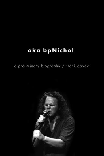 aka bpNichol - A Preliminary Biography - cover