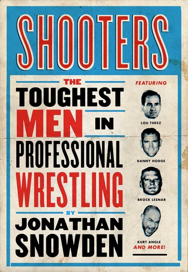 Shooters - The Toughest Men in Professional Wrestling - cover