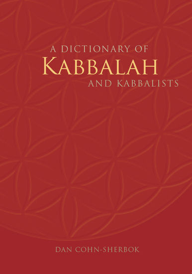 A Dictionary of Kabbalah and Kabbalists - cover