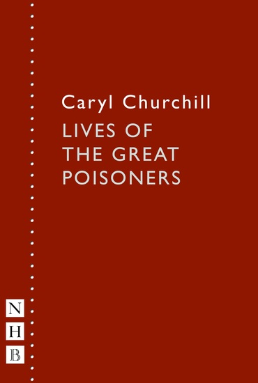 Lives of the Great Poisoners (NHB Modern Plays) - cover