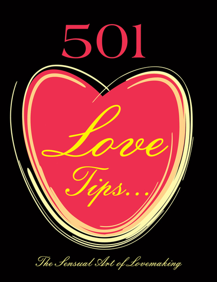 501 Love Tips - The Sensual Art of Lovemaking - cover