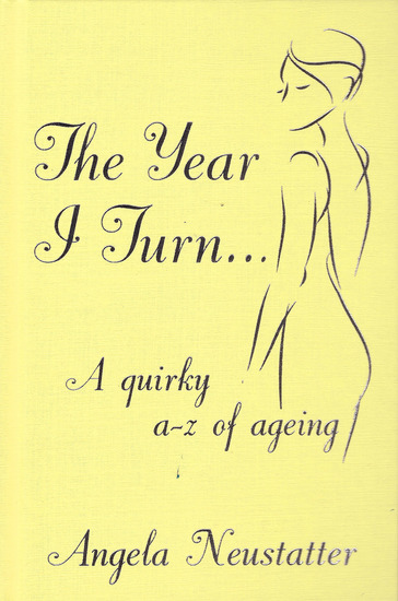 'The Year I Turn' - A Quirky A-Z of Ageing - cover