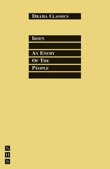 An Enemy of the People - Full Text and Introduction (NHB Drama Classics) - cover