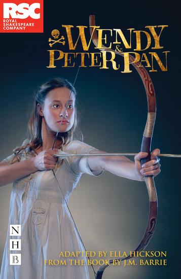 Wendy & Peter Pan (NHB Modern Plays) - cover