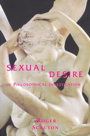 Sexual Desire - A Philosophical Investigation - cover