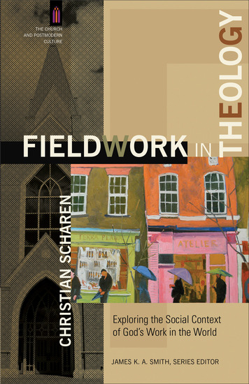 Fieldwork in Theology (The Church and Postmodern Culture) - Exploring the Social Context of God's Work in the World - cover
