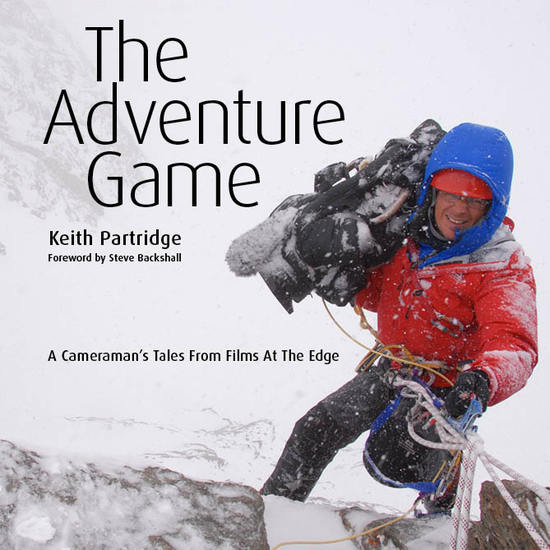 The Adventure Game - A Cameraman's Tales from Films at the Edge (text only) - cover