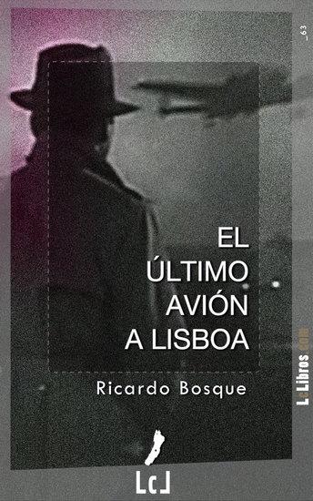 El último avión a Lisboa - cover
