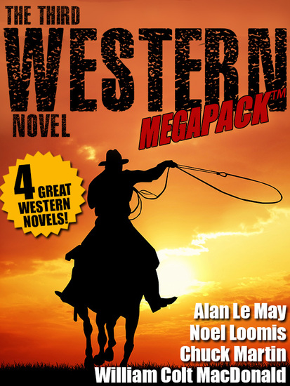 The Third Western Novel MEGAPACK ™: 4 Great Western Novels! - cover