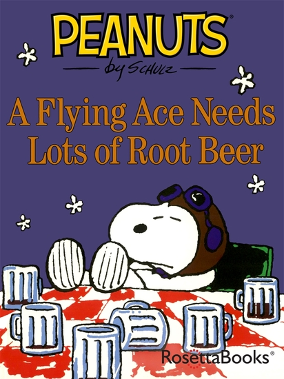 A Flying Ace Needs Lots of Root Beer - cover