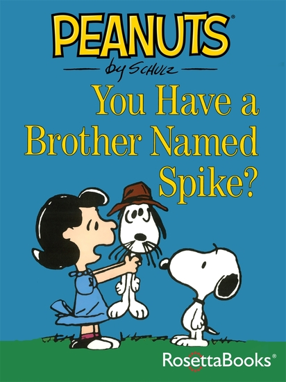 You Have a Brother Named Spike? - cover
