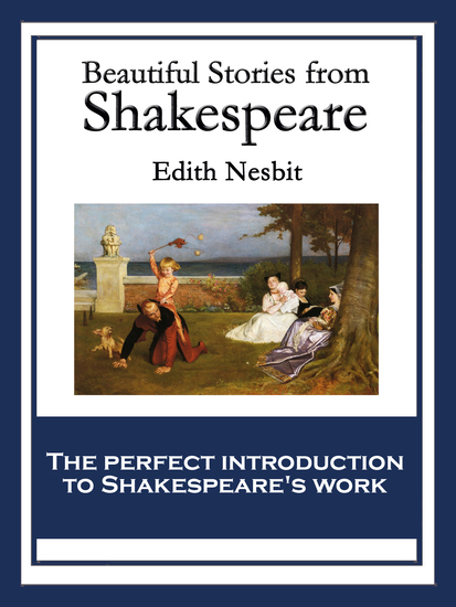an overview of the shakespearean works in history