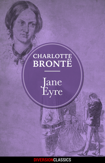 Jane Eyre (Diversion Illustrated Classics) - cover