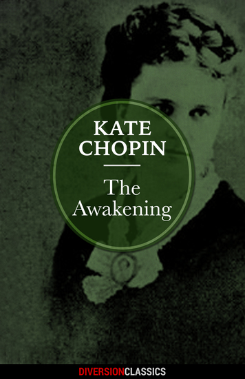 The Awakening (Diversion Classics) - cover