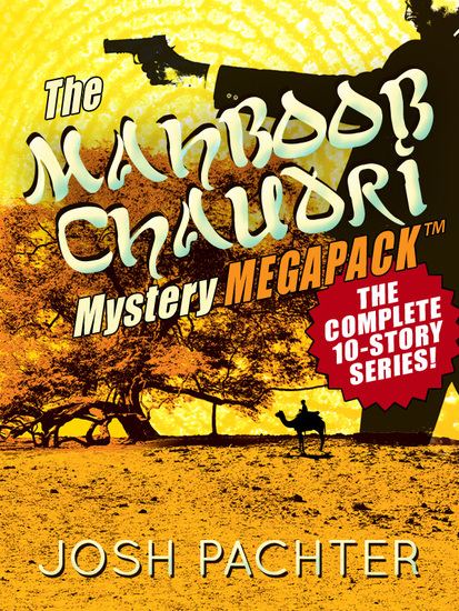 The Mahboob Chaudri Mystery MEGAPACK ™: The Complete Mystery Series - cover